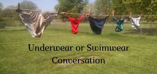 Underwear or Swimwear Conversations